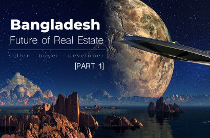 Future of Real Estate in Bangladesh (Part 1)