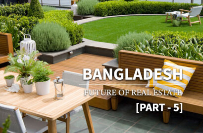 Future of Real Estate in Bangladesh (Part-5)